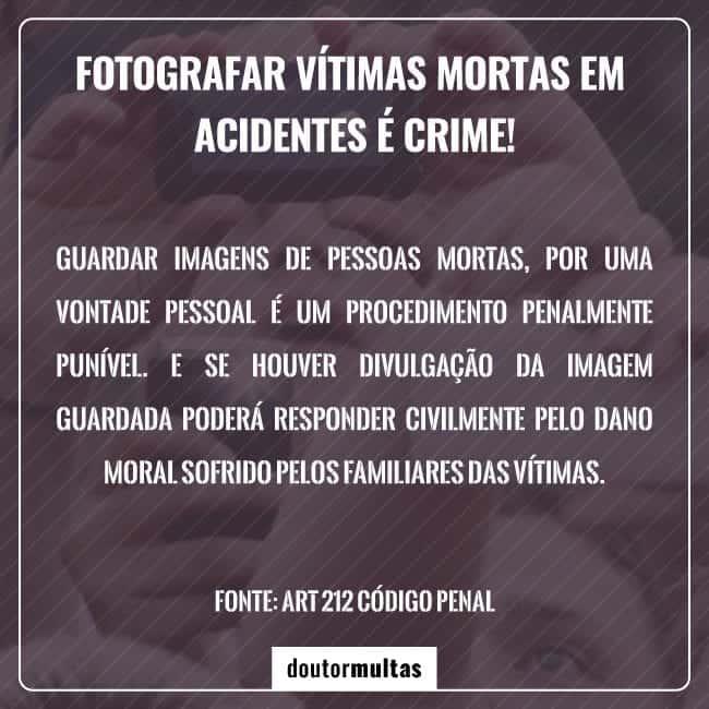 Não fotografe vítimas fatais