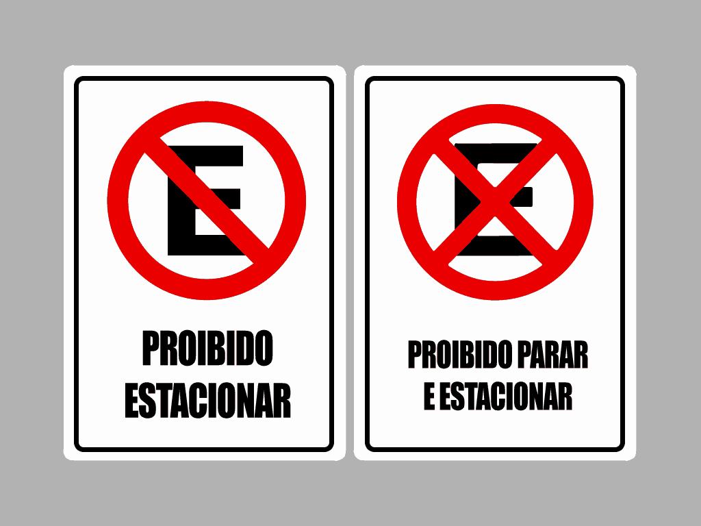 placa proibido parar e proibido estacionar